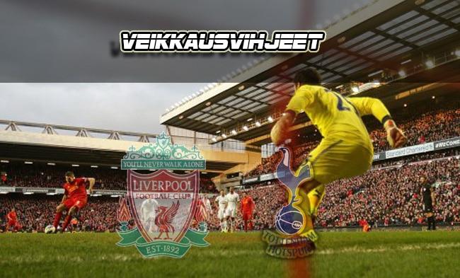 Illan herkkupalana Liverpool - Tottenham: Näitä painetaan lapulle!