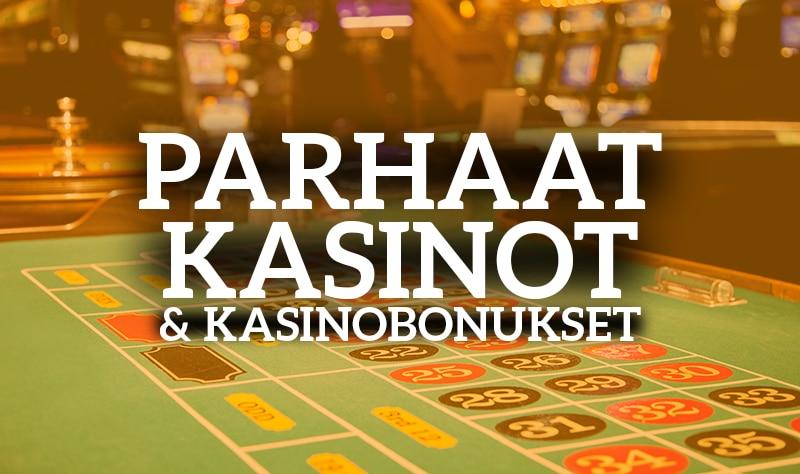 Parhaat kasinot ja kasinobonukset | Pallomeri.net