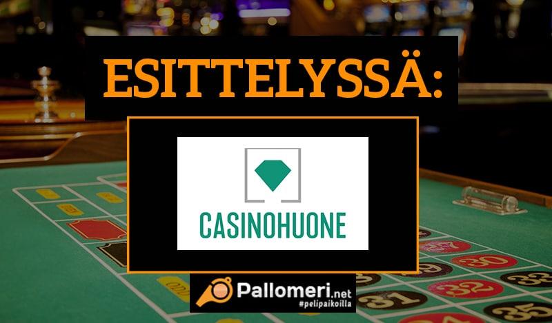 Casinohuone bonus ja esittely