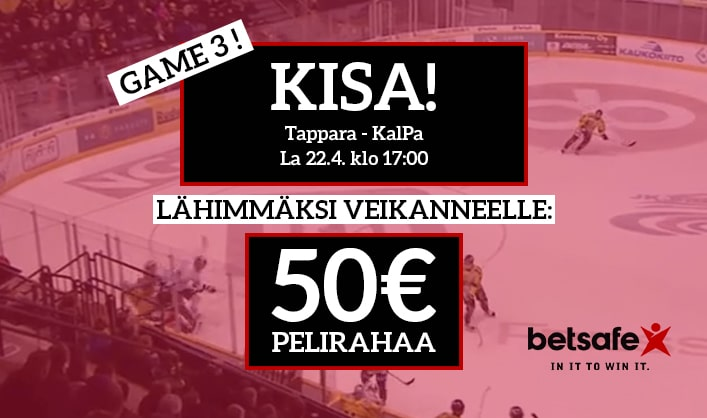 Tappara – KalPa -KISA! – lähimmäksi veikanneelle 50€ pelirahaa