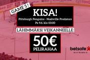 Penguins – Predators -KISA! – Lähimmäksi veikanneelle 50€ pelirahaa