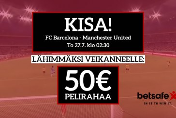 Barcelona – ManU -KISA! – lähimmäksi veikanneelle 50€ pelirahaa