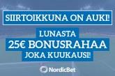 Siirtoikkuna on auki! – lunasta 25€ kuukausittainen bonus vuoden loppuun asti