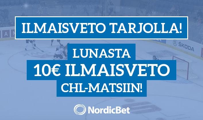 NordicBet tarjoaa: Nappaa 10€ ilmaisveto CHL-matsiin