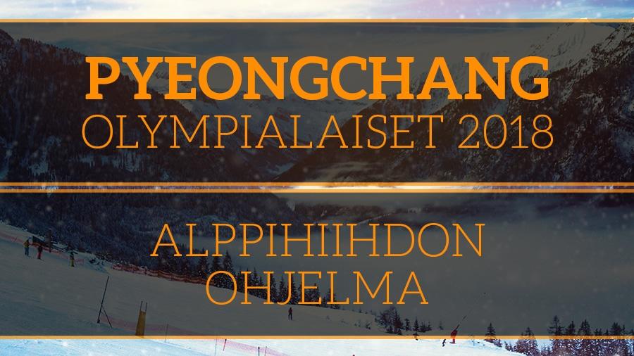 Pyeongchang olympialaiset 2018 alppihiihdon ohjelma - Pallomeri.net