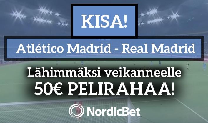 Atlético Madrid – Real Madrid -KISA! – lähimmäksi veikanneelle 50€ pelirahaa