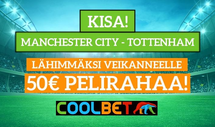 Manchester City – Tottenham -KISA! - lähimmäksi veikanneelle 50€ pelirahaa