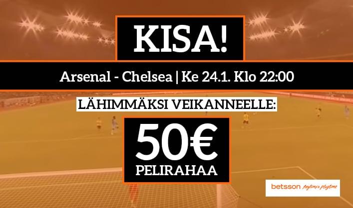 Arsenal – Chelsea -KISA! - Lähimmäksi veikanneelle 50€ pelirahaa