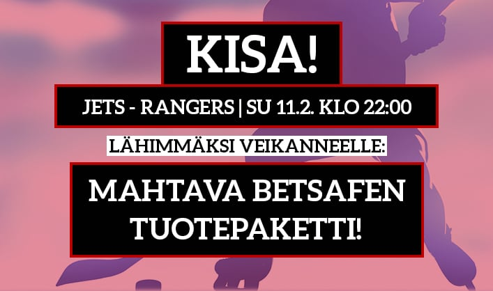 Winnipeg – NY Rangers -KISA! - lähimmäksi veikanneelle Betsafen tuotepaketti