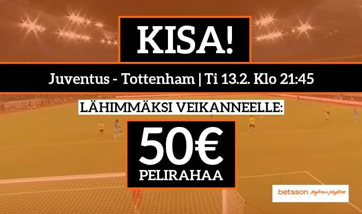 Juventus – Tottenham -KISA! - Lähimmäksi veikanneelle 50€ pelirahaa