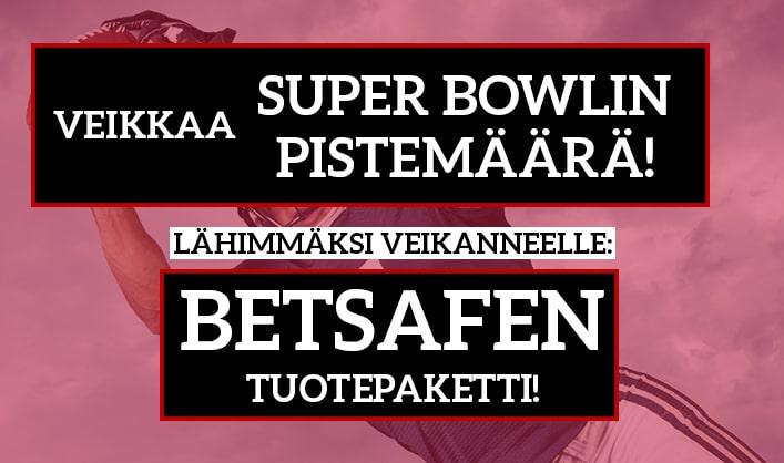 Super Bowl -KISA! - lähimmäksi veikanneelle mahtava Betsafen tuotepaketti!