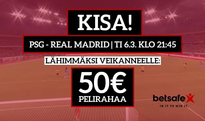 PSG – Real Madrid -KISA! - lähimmäksi veikanneelle Betsafen tuotepaketti