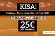 Chelsea – Tottenham -KISA! – Lähimmäksi veikanneelle 25€ pelirahaa