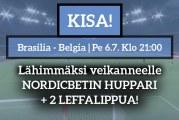 Brasilia – Belgia -KISA! – lähimmäksi veikanneelle NordicBetin huppari + 2 leffalippua