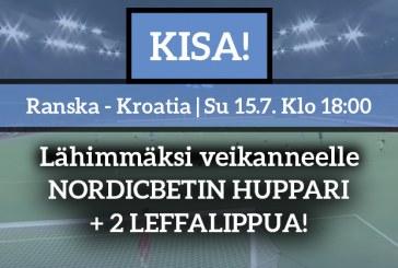 Ranska – Kroatia -KISA! – lähimmäksi veikanneelle NordicBetin huppari + 2 leffalippua