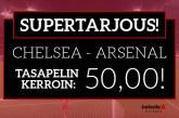 Chelsea-Arsenal-otteluun tarjolla jättimäinen 50.00 superkerroin!