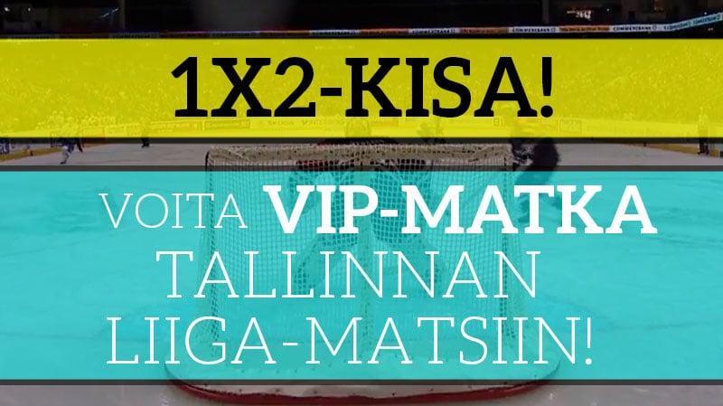 LIIGA-KISA! Voita kahden hengen huikea VIP-matka Tallinnan Liiga-peliin