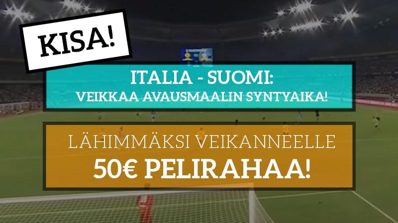 Italia – Suomi -KISA! - Lähimmäksi veikanneelle 50€ pelirahaa!