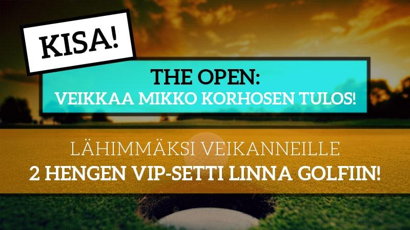 The Open - KISA! - Lähimmäksi veikanneelle VIP-paketti Linna Golfiin