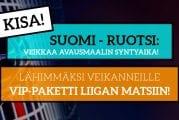 Suomi–Ruotsi-KISA! - Lähimmäksi veikanneelle VIP-paketti Liiga-otteluun!