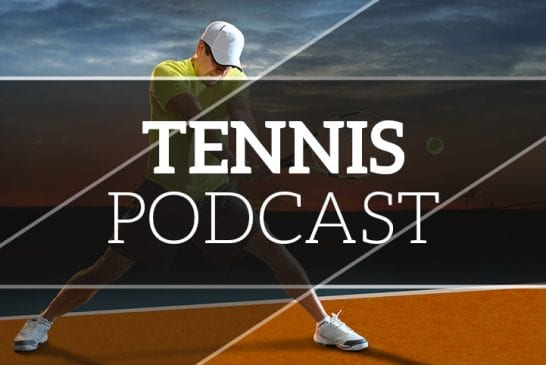 Tennis podcast: