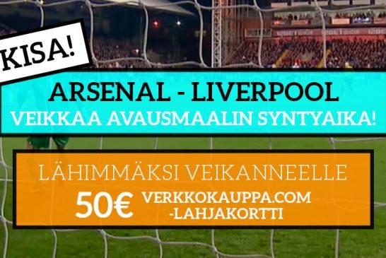 Arsenal – Liverpool -KISA! - Lähimmäksi veikanneelle 50€ lahjakortti Verkkokauppa.comiin!